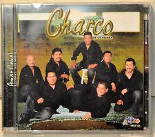 Charco de la Sierra Amor Cruel CD Spanish Latin Ella No Sabia Amigo Mio Volvere