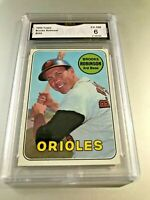 BROOKS ROBINSON (HOF) 1969 Topps #550 GMA Graded 6 EX-NM