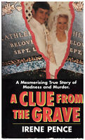 The Clue From the Grave Irene Pence Kathleen Lipscomb True Crime Book PB VG