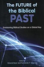 The Future of the Biblical Past: Envisioning Biblical Studies on a Global Key (P