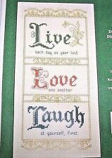 IMAGINATING LIVE EACH DAY LIVE LOVE LAUGH CROSS STITCH KIT 1387K DIANE ARTHURS *