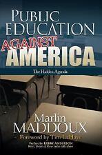 Public Education Against America