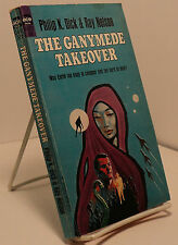 The Ganymede Takeover by Philip K Dick & Ray Nelson - First edition - Ace G-637