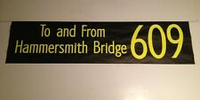 "Shep 1002 Bus Blind 42""-609 To And From Hammersmith Bridge"