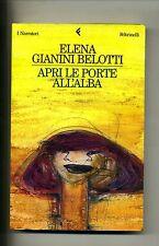 Elena Gianini Belotti # APRI LE PORTE ALL'ALBA # 1A ED. # Feltrinelli 1999