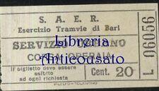 S.A.E.R. ESERCIZIO TRAMVIE DI BARI - BIGLIETTO TRAM CORSA OPERAIA  cent.20