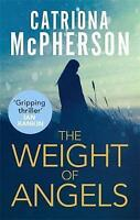 The Weight of Angels, McPherson, Catriona , Good, FAST Delivery