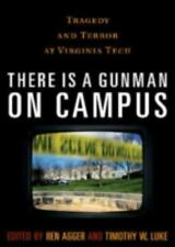 There is a Gunman on Campus: Tragedy and Terror at Virginia Tech, , Good Book