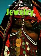 Jewelry (Traditions Around the World)