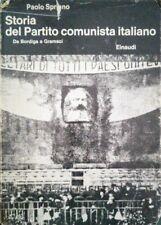 PAOLO SPRIANO STORIA DEL PARTITO COMUNISTA ITALIANO DA BORDIGA A GRAMSCI EINAUDI