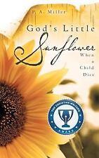God's Little Sunflower, Miller, P. a., New Book