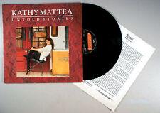 Kathy Mattea - Untold Stories (1990) Vinyl LP • IMPORT • A Collection of Hits