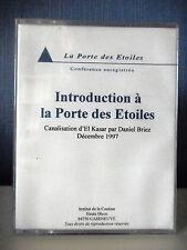 INTRODUCTION A LA PORTE DES ETOILES - CONFERENCE PAR D. BRIEZ - 2 K7 AUDIO
