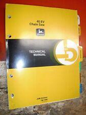 John Deere Model 45Ev Chain Saw Factory Service Manual Tm-1268 Technical 8/82