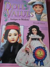 PATRICIA SMITH'S DOLL VALUES ANTIQUE TO MODERN ELEVENTH EDITION