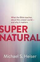 Supernatural: By Michael S. Dr. Heiser