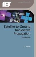Satellite-to-Ground Radiowave Propagation by J. E. Allnutt