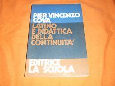 Pier vincenzo cova latino e didattica della continuità editrice la scuola