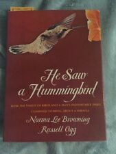 He Saw a Hummingbird by Norma Lee Browning (1978, Hardcover) Signed