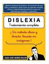 Dislexia : Tratamiento Completo Basado en Imágenes by Juan Ibañez (2016,...