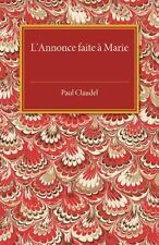 L'Annonce Faite a Marie (Paperback or Softback)