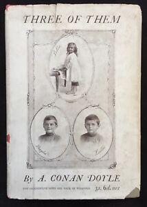 """Sir Arthur Conan Doyle """"Three of Them"""" 1923 1st Edition with Dust Jacket"""