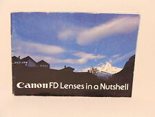 CANON FD LENSES IN A NUTSHELL LENS PRODUCT BOOK