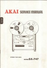 Akai GX-747 Reel To Reel Original Service Manual. Money Back Guarantee