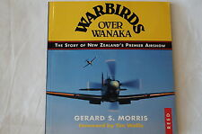 Warbirds over Wanaka Story of New Zealands Premier Airshow Reference Book