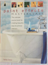 Paint Effects Masterclass The Ultimate Source Book for Creating Beautiful, Easy