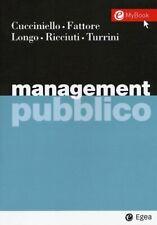 MANAGEMENT PUBBLICO  - CUCCINIELLO, FATTORE - EGEA