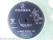 "VINYL 7"" SINGLE - A WORLD WITHOUT LOVE - PETER AND GORDON - DB7225"