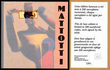 MATTOTTI    TL    200  Ex.  n° et signé . sous pochette plastique