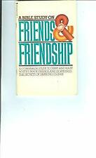 A Bible Study on Friends & Friendship: A Companion Study to Jerry and Mary White