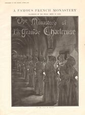 1901 ANTIQUE PRINT -FRANCE- A FAMOUS MONASTERY-CHARTREUSE, ARTICLE AND PICTURES