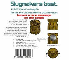 Slugmaker´s best T23-67 FuckYou-Slug.50 f t4e HDR50 cal.50 2,9g Geschosse HDR 50