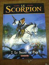 LE SCORPION T2 Le secret du Pape BD