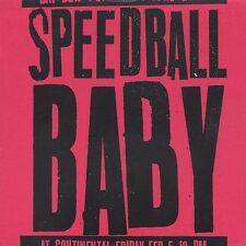 SPEEDBALL BABY - 5 TRACK MUSIC CD - LIKE NEW - G276