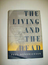 THE LIVING & THE DEAD ROBERT McNAMARA & 5 LIVES OF A LOST WAR