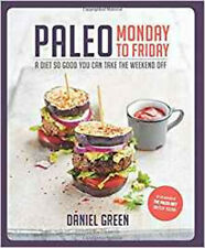 Paleo Monday to Friday, New, Green, Daniel Book