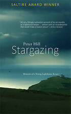 NEW Stargazing: Memoirs of a Young Lighthouse Keeper by Peter Hill