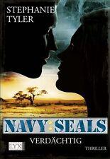 Navy Seals - Verdächtig - Band 3 - Stephanie Tyler - Thriller - Taschenbuch -TOP