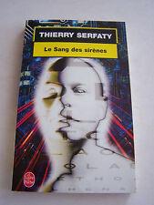 ROMANS . LE SANG DES SIRENES PAR T . SERFATY . 250 PAGES . TRES BON ETAT .