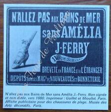 DOCUMENT CHAUSSURES DE PLAGE AMELIA J FERRY 1880 PUBLICITE ADVERT