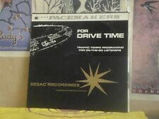 FOR DRIVE TIME, TRAFFIC TEMPO PROGRAMING - SESAC LP PM 201/202