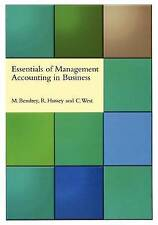 Essentials of Management Accounting in Business by Roger Hussey, Colston West, …