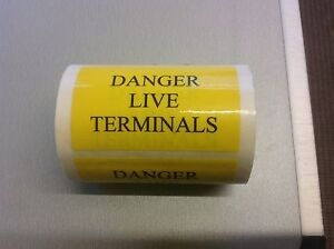 10 x 'Danger Live Terminals' Electrical Warning Labels - Free Post!