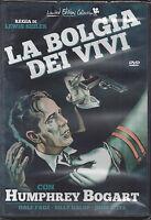 Dvd Video **LA BOLGIA DEI VIVI** con Humphrey Bogart nuovo sigillato 1939