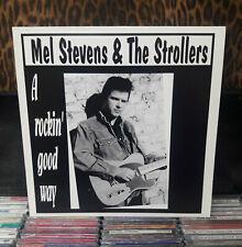 "MEL STEVENS & The Strollers  ""A Rockin' Good Way""  -  LP"