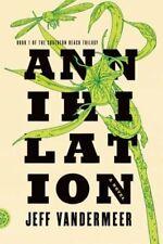 Annihilation by Jeff VanderMeer: Used